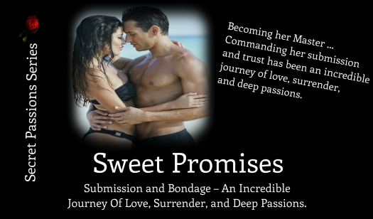 Sweet Promises, Secret Passions 7.23.14