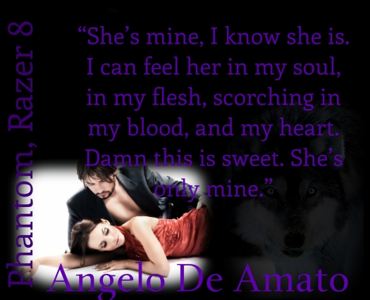 Phantom, Angelo De Amato a Razer 8 operative, is oblivious of his true nature or his destiny. He lives life staying in the dark, silently observing the world turn. He feels that he's never truly fit or felt at home anywhere. He feels his life is a phantom of what life should be.  The notorious half century old prophesy hasn't been fulfilled. Storm, Sophia Davis, is working on Tequila 10 Special Operative team for the government. The team has special abilities. Storm is waiting for her Chosen to show up to bond her soul and heart.  Storm and Phantom are on a mission to gather intel. They're destined to cross paths and are immediately thrown into a tornado of love, truths, and passions. Are they destined to merge as one?   US http://www.amazon.com/dp/B00HTIKOSO UK http://www.amazon.co.uk/Phantom-Razer-8-P-T-Macias-ebook/dp/B00HTIKOSO/ref=sr_1_21?ie=UTF8&qid=1398915443&sr=8-21&keywords=p.t.+macias https://www.smashwords.com/books/view/397007 http://www.barnesandnoble.com/w/phantom-p-t-macias/1118604744?ean=2940045576888&itm=1&usri=p.+t.+macias https://itunes.apple.com/us/book/phantom-razer-8/id797899942?mt=11